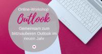 Online-Workshop Outlook-Blitzsauber ins neue Jahr
