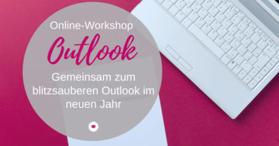 Online-Workshop Outlook-Blitzsauber ins neue Jahr