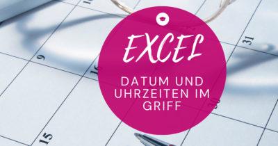 Online-Workshop Excel Datum und Uhrzeit im Griff