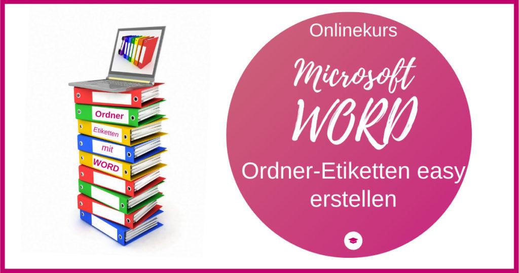 Workshop WORD Ordneretiketten erstellen 1200