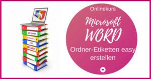 Workshop WORD Ordneretiketten erstellen 800