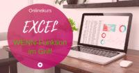 Onlinekurs Excel-WENN-Funktion-im-Griff