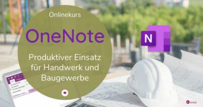 Onlinekurs OneNote-Bau-Handwerk