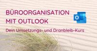 Bueroorganisation mit Outlook