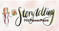 Storytelling mit PowerPoint Workshop